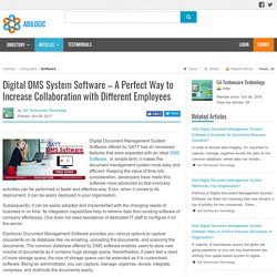 Digital DMS System Software – A Perfect Way to Increase Collaboration with Different Employees