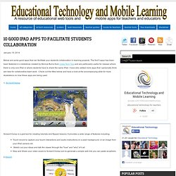 10 Good iPad Apps to Facilitate Students Collaboration