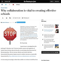 Why collaboration is vital to creating effective schools