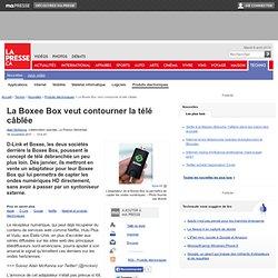 La Boxee Box veut contourner la télé câblée