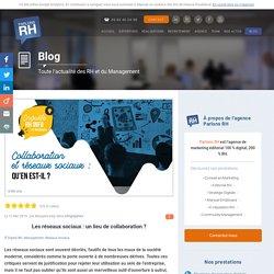 Les réseaux sociaux : un lieu de collaboration en entreprise ?