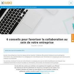 6 conseils pour favoriser la collaboration au sein de votre entreprise - XWiki