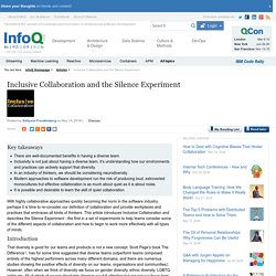 Inclusive Collaboration and the Silence Experiment