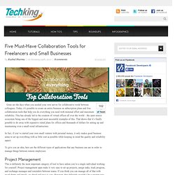 Five Must-Have Collaboration Tools for Freelancers and Small Businesses