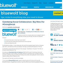 Gamifying Social Collaboration: Big Wins for #GoingSocial