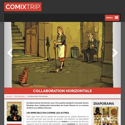 Collaboration horizontale : portraits de femmes sous l'Occupation - Comixtrip