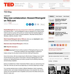 Way-new collaboration: Howard Rheingold on TED