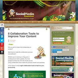 8 Collaboration Tools to Improve Your Content Social Media Examiner