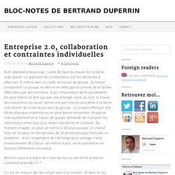 Entreprise 2.0, collaboration et contraintes individuelles