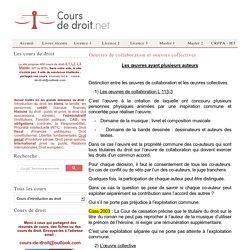 Oeuvres de collaboration et oeuvres collectives - Propriété intellectuelle