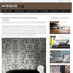 Living Divani Collaboration with Designer David Lopez Quincoces - InteriorZine