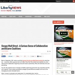 Occupy Wall Street – A Curious Sense of Collaboration and Bizarre Coalitions