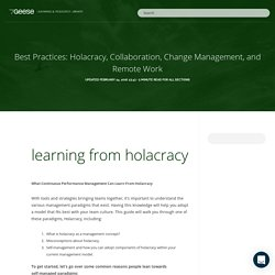 Best Practices: Holacracy, Collaboration, Change Management, and Remote Work – Learning and Resource Library