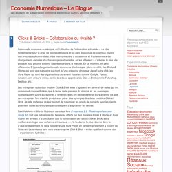 Clicks & Bricks – Collaboration ou rivalité ?
