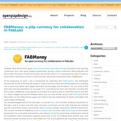 FABMoney: a p2p currency for collaboration in FabLabs