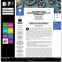 Collaboration, organisation: l'impactdu numérique