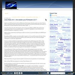 Lotus Notes v8.0 : Une solution pour l'Entreprise v2.0 ?