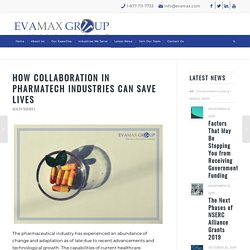 How Collaboration in Pharmatech Industries Can Save Lives