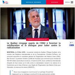 Le Québec s'engage auprès de l'ONU à favoriser la collaboration et le dialogue pour lutter contre la radicalisation
