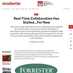 Real-Time Collaboration Has Stalled...For Now - ReadWriteEnterpr