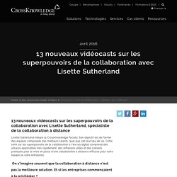 Comment rendre la collaboration à distance plus efficace?