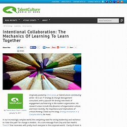 Intentional Collaboration: The Mechanics of Learning to Learn Together | TalentCulture