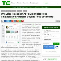 OneClass Raises $1.6M To Expand Its Note Collaboration Platform Beyond Post-Secondary
