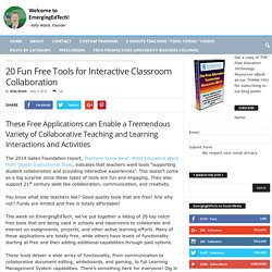 20 Fun Free Tools for Interactive Classroom Collaboration