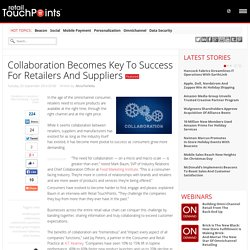 Collaboration Becomes Key To Success For Retailers And Suppliers