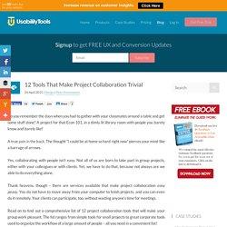 12 Tools That Make Project Collaboration Trivial - UsabilityTools.com Blog