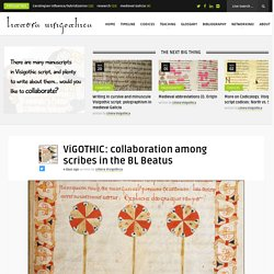 ViGOTHIC: collaboration among scribes in the BL Beatus - Littera Visigothica