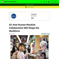 AI: How Human-Machine Collaboration Will Shape the Workforce - By