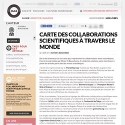 Carte des collaborations scientifiques à travers le monde » OwniSciences, Société, découvertes et culture scientifique
