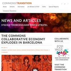The Commons Collaborative Economy explodes in Barcelona