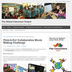 Flick-It-On! Collaborative Movie Making Challenge