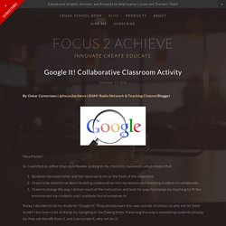 Focus 2 Achieve - Google It! Collaborative Classroom Activity