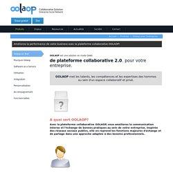Plateforme collaborative d'entreprise - Outil collaboratif - Oolaop