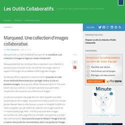 Marqueed. Une collection d'images collaborative