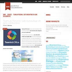 TeamLab Personal. Suite bureautique en ligne collaborative