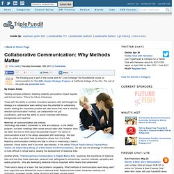 Collaborative Communication: Why Methods Matter