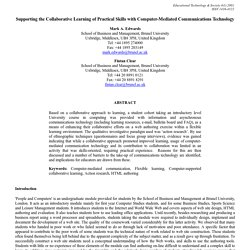 Supporting the Collaborative Learning of Practical Skills with Computer-Mediated Communications Technology