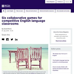 Six collaborative games for competitive English language classrooms