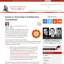 Access vs. Ownership in 'Collaborative Consumption'