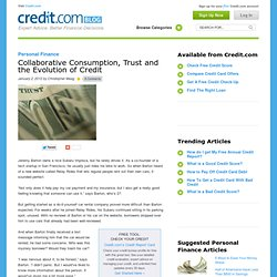 Collaborative Consumption, Trust and the Evolution of Credit