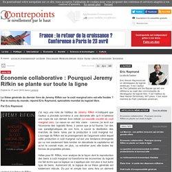 Économie collaborative : Pourquoi Jeremy Rifkin se plante sur toute la ligne