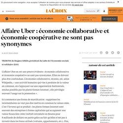 Affaire Uber : économie collaborative et économie coopérative ne sont pas synonymes