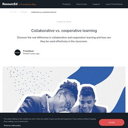 Collaborative learning vs. cooperative learning: what's the difference?