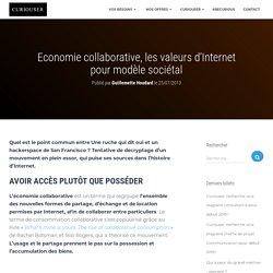 Economie collaborative, les valeurs d'Internet pour modèle sociétal - Curiouser
