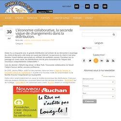 L'économie collaborative, la seconde vague de changements dans la distribution. » Share You See