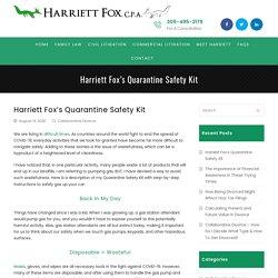Harriett Fox's Quarantine Safety Kit